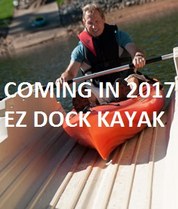 New for 2017, EZ Dock for Kayak